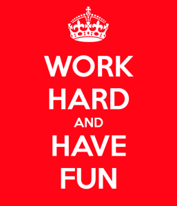work-hard-and-have-fun