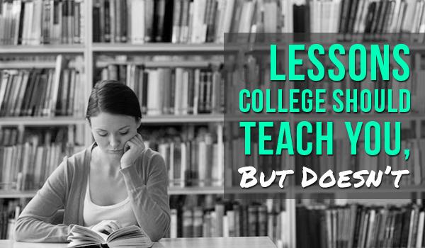 Những điều trường đại học không dạy bạn – Phần 3