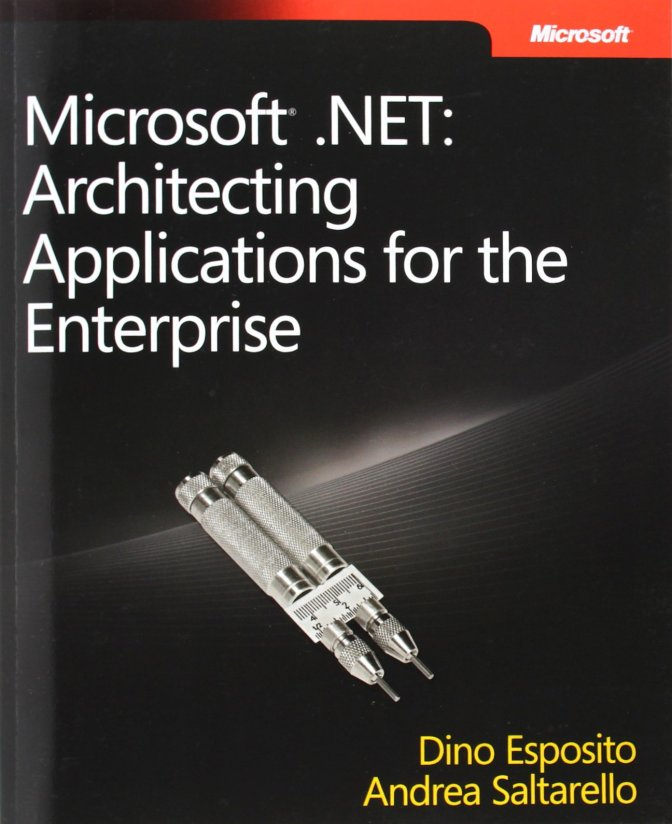 Review sách: Microsoft .NET – Architecting Applications for the Enterprise (1st Edition)