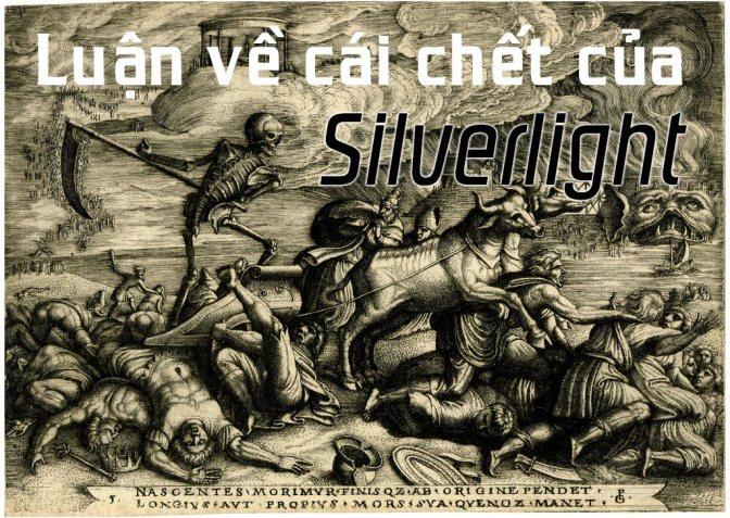 Series C# hay ho: Luận về cái chết của Silverlight