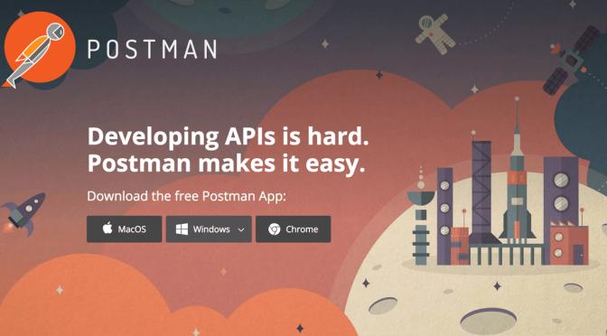 Nghịch ngợm RestAPI với Postman – Gọi API đâu có gì khó?