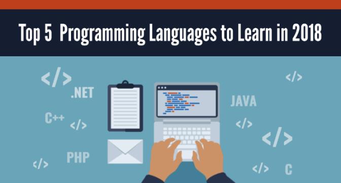 Top 5 ngôn ngữ lập trình đáng học cho năm 2018