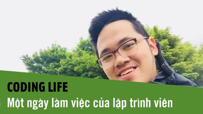 Coding Life – Cuộc sống thường ngày của một lập trình viên