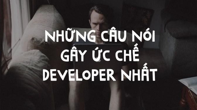 Tổng hợp những câu nói gây ức chế nhất cho developer
