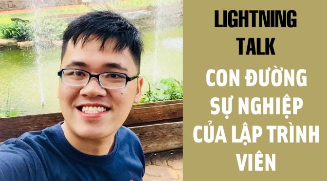 Lightning Talk Kì 22 – Con đường phát triển (career path) sự nghiệp của lập trình viên