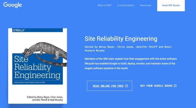 Review sách: Site Reliability Engineering – How Google Run Production System