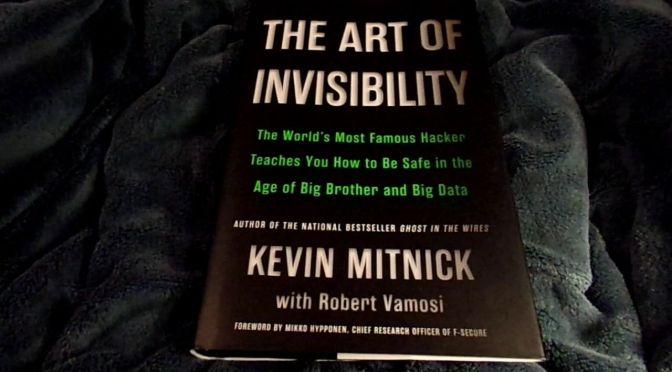 Review sách –  The Art of Invisibility – Nghệ thuật tàng hình trong thời đại Big Data