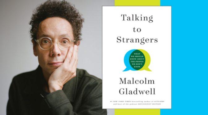 Review sách Malcolm Gladwell – Những cuốn sách làm thay đổi thế giới quan của bạn!