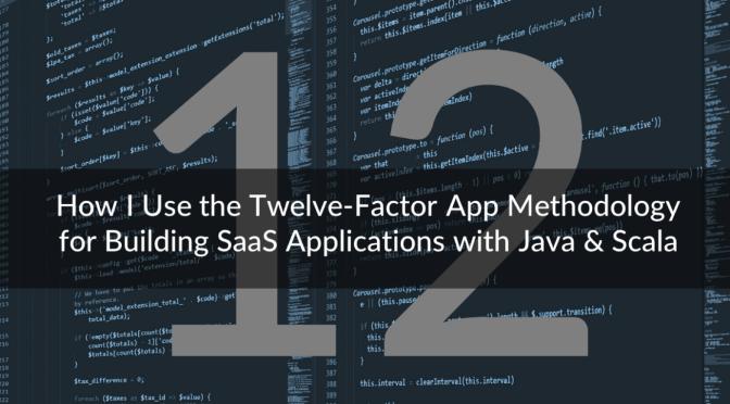 12 yếu tố tạo nên 1 web app xịn xò – Lược dịch và giải thích Twelve-Factor – Phần 2